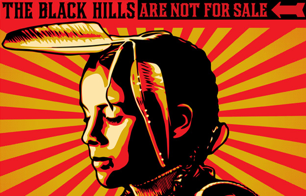 The Black Hills Are Not For Sale. Honor the Treaties!