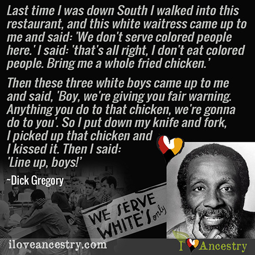 Dick Gregory Quote