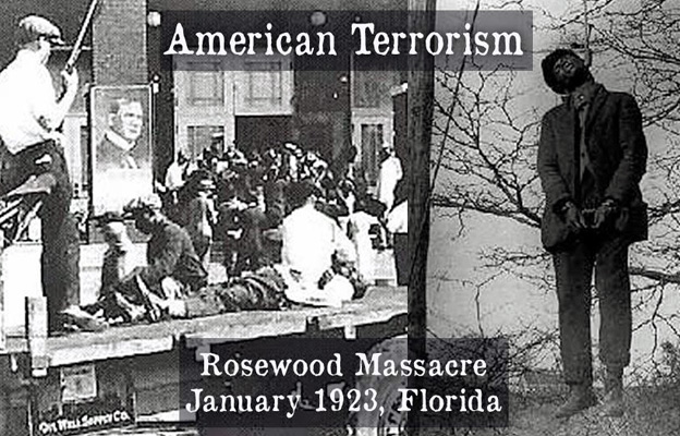 Rosewood Massacre of 1923 by Vicious White Lynch Mob in Florida